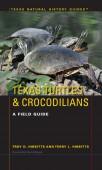 Texas Turtles & Crocodilians - A Field Guide