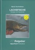 Lachsfische (Salmoniformes) Biologie und Aquakultur