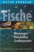 Natur Kärnten – Fische Neunaugen Flusskrebse Großmuscheln