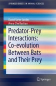 Predator-Prey Interactions - Co-evolution Between Bats and Their Prey