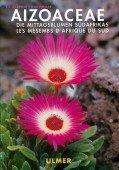 Aizoaceae - Die Mittagsblumen Südafrikas