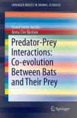 Predator-Prey Interactions - Co-evolution Between Bats and Their Prey