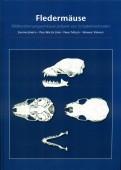 Fledermäuse – Bildbestimmungsschlüssel anhand von Schädelmerkmalen