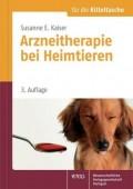 Arzneitherapie bei Heimtieren - Für die Kitteltasche des Mediziners