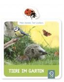 Mein kleines Tier-Lexikon – Tiere im Garten