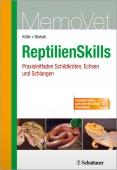 ReptilienSkills – Praxisleitfaden Schildkröten, Echsen und Schlangen