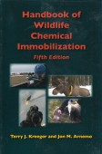 Handbook of Wildlife Chemical Immobilization