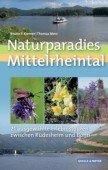 Naturparadies Mittelrheintal – 21 ausgewählte Erlebnistouren zwischen Rüdesheim und Bonn