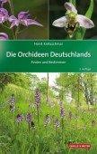 Die Orchideen Deutschlands – Finden und Bestimmen