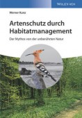 Artenschutz durch Habitatmanagement – Der Mythos von der unberührten Natur