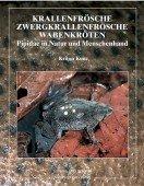Krallenfrösche · Zwergkrallenfrösche · Wabenkröten – Pipidae in Natur und Menschenhand