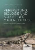 Verbreitung, Biologie und Schutz der Mauereidechse Podarcis muralis (Laurenti, 1768)