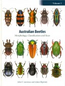 Australian Beetles Series Vol. 1 Morphology, Classification and Keys