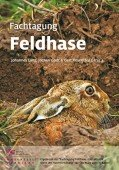 Fachtagung Feldhase – Der aktuelle Stand der Hasenforschung