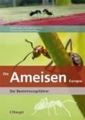 Die Ameisen Europas - Der Bestimmungsführer