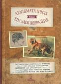Aenigmata Nucis – Vulgo – Ein Sack Kopfnüsse Darinnen eine ergötzliche Sammeley derer 100 erlesen diabolischer Knobeleyen und praechtiger Bestien, dem muthigen Denk- Künstler zugetan zu männiglichem Nutzen und also Kurzweyl