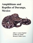 Amphibians and Reptiles of Durango, Mexico