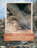 The Family Xenosauridae in Mexico