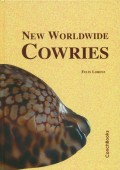 New Worldwide Cowries - Descriptions of New Taxa and Revision of Selected Groups of Living Cypraeidae