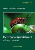 Käfer im und am Wald – Fauna Käferführer 1