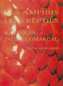 Els Amfibis i els Reptils –  Banyoles Fauna Comarcal