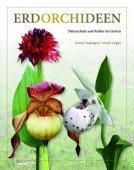 Erdorchideen  ̶ Naturschutz und Kultur im Garten