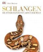 Schlangen – Die interessantesten Arten der Welt