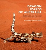Dragon lizards of Australia – evolution, ecology and a comprehensive field guide