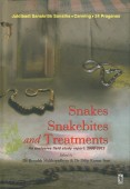 Snakes Snakebite and Treatments – An exclusive field study report 2008 – 2012