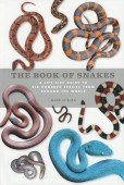 The Book of Snakes – A Life-Size Guide to Six Hundred Species from around the World