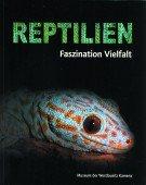 Reptilien – Faszination Vielfalt