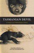 Tasmanian Devil – A unique and threatened animal