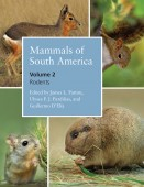 Mammals of South America Volume 2 – Rodents