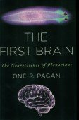 The First Brain – The Neuroscience of Planarians