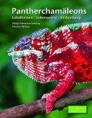 Pantherchamäleons – Lokalformen, Lebensweise, Verbreitung