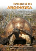 Twilight of the Angonoka – Biology and Conservation of the World's Rarest Tortoise