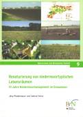 Renaturierung von niedermoortypischen Lebensräumen – 10 Jahre Niedermoormanagement im Donaumoos