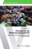 Steinsalz in der Meerwasseraquaristik – Möglichkeitsstudie über den Einsatz eines Naturrohstoffes