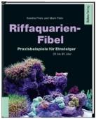Riffaquarien-Fibel – Praxisbeispiele für Einsteiger - 20 bis 80 Liter