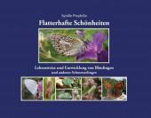 Flatterhafte Schönheiten – Lebensweise und Entwicklung von Bläulingen und anderen Schmetterlingen
