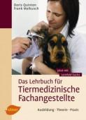 Das Lehrbuch für Tiermedizinische Fachangestellte – Ausbildung ·  Theorie · Praxis
