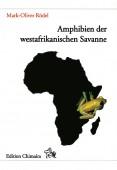 Amphibien der Westafrikanischen Savanne