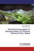 Gharial Conservation in Narayani River of Chitwan National Park, Nepal