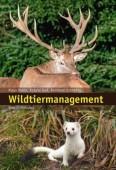 Wildtiermanagement – Eine Einführung