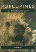 Porcupines – The Animal Answer Guide