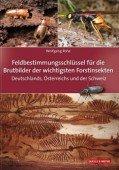 Feldbestimmungsschlüssel für die Brutbilder der wichtigsten Forstinsekten Deutschlands, Österreichs und der Schweiz
