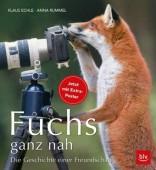 Fuchs ganz nah – Die Geschichte einer Freundschaft