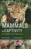 Mammals in Captivity – A Synoptic Profile