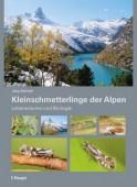 Kleinschmetterlinge der Alpen – Lebensräume und Biologie
