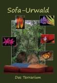 Sofa-Urwald, ein mini Ökosystem in der Wohnung